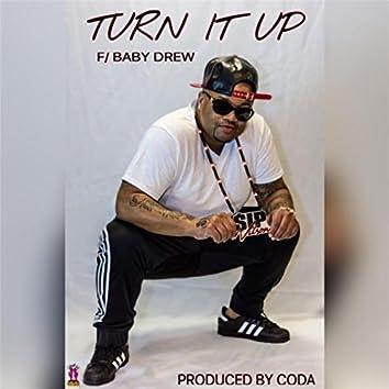 Turn It up (feat. Baby Drew)