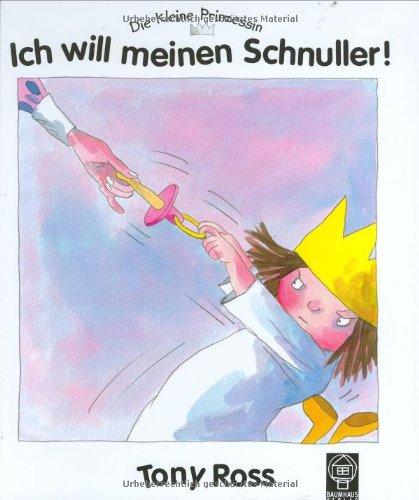 Die kleine Prinzessin - Ich will meinen Schnuller!