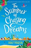 The Summer of Chasing Dreams: A ...