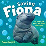 Saving Fiona: The Story of the World