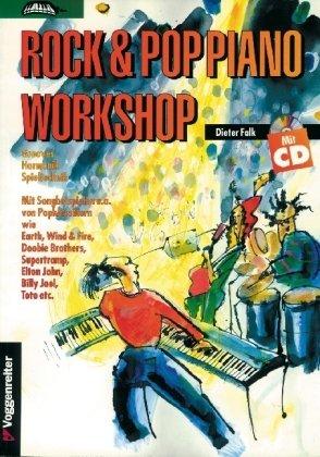 Rock und Pop Piano Workshop. Inkl. CD. Grooves, Harmonik, Spieltechnik. Mit Songbeispielen