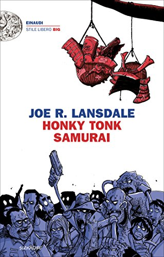 Honky Tonk Samurai (versione italiana) (Ciclo Hap & Leonard Vol. 9)
