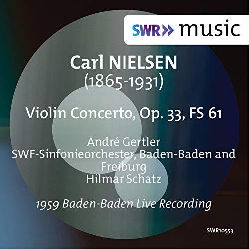 Nielsen: Violin Concerto, Op. 33, FS 61 (Live)