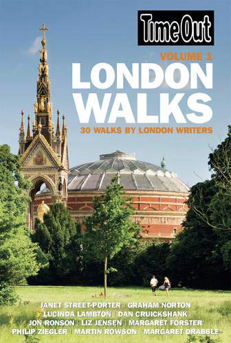 Time Out London Walks: 30 Walks by Writers, Comedians and Historians (Time Out): 30 Walks by London Writers: 1 (Time Out London Walks: 30 Walks (Vol. 1))