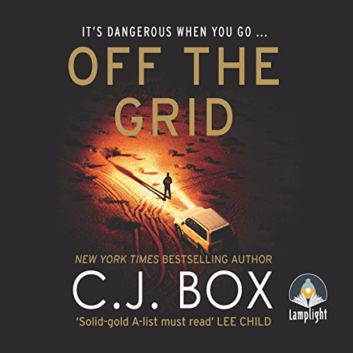 Off the Grid     Joe Pickett, Book 16              By:                                                                                                                                 C. J. Box                               Narrated by:                                                                                                                                 David Chandler                      Length: 10 hrs and 37 mins     10 ratings     Overall 4.5