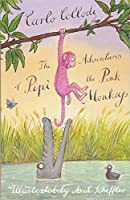 The Adventures of Pipi the Pink Monkey (Alma Junior Classics)
