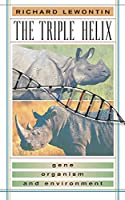 Triple Helix: Gene, Organism, and Environment