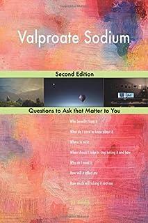 Valproate Sodium; Second Edition