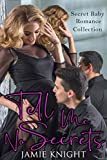 Tell Me No Secrets: Secret Baby Romance Collection (Bad Boys and Billionaires Romance Collection) (English Edition)