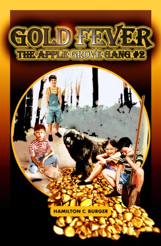 Book: GOLD FEVER (The Apple Grove Gang) by Hamilton C. Burger