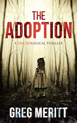 Book: The Adoption - A Psychological Thriller by Greg Meritt