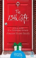 The 13th Gift (HarperTrue Life – A Short Read)