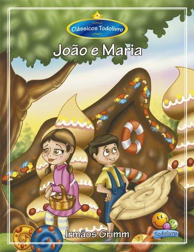 Clássicos Todolivro: João e Maria