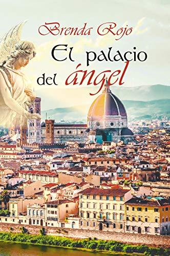 El palacio del ángel de Brenda Rojo