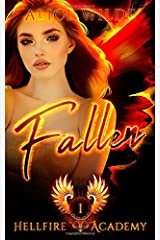 Fallen: A New Adult Why Choose Bully Romance (Hellfire Academy) Paperback