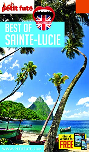 Guide Best Of Sainte-Lucie 2017 Petit Futé PDF Books