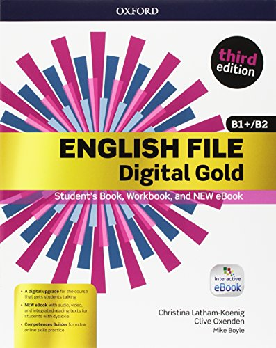 English file gold.B1/B2.Premium.Student's book wb with key with ebk [Lingua inglese]