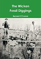 The Wicken Fossil Diggings