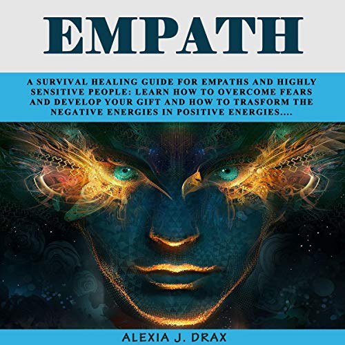 『Empath: A Survival Healing Guide fоr Empaths and Highly Sensitive People』のカバーアート