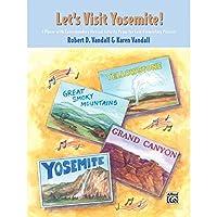 Alfred 00-25269 Let s Visit Yosemite - Music Book