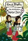 Santa Clara 10. Más aventuras en Santa Clara (INOLVIDABLES)
