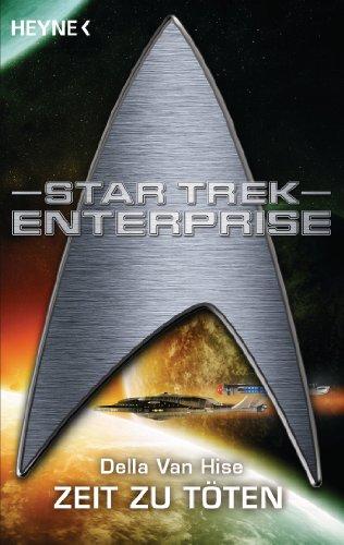 Star Trek: Zeit zu Töten: Roman