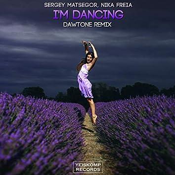 I'm Dancing (DaWTone Remix)