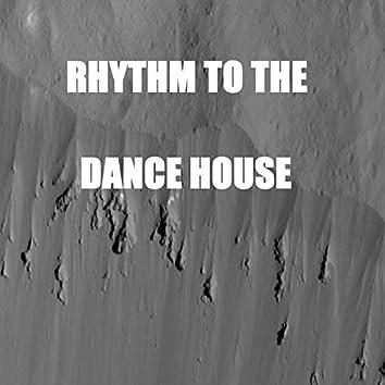 Hythm to the Dance House C.H.O_1
