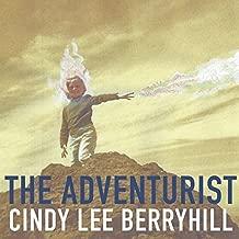 Best cindy lee berryhill the adventurist Reviews