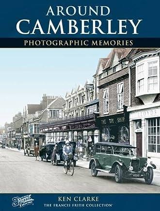 Camberley: Photographic Memories