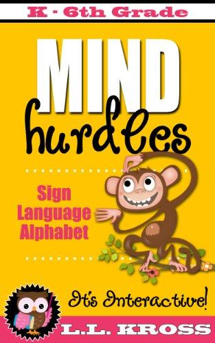 Sign Language Alphabet Books for Kids (Interactive Fun): Mind Hurdles