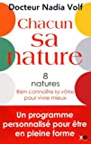 CHACUN SA NATURE