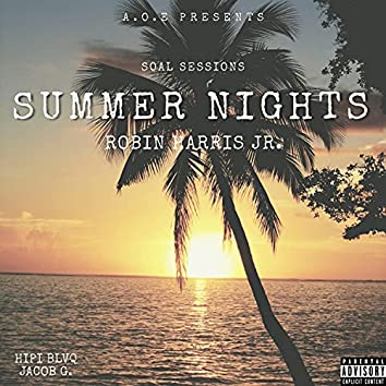 SOAL SESSIONS: Summer Nights (feat. Hipi BLVQ & Jacob G. ) (feat. Hipi BLVQ & Jacob G.) [Live] (Live)