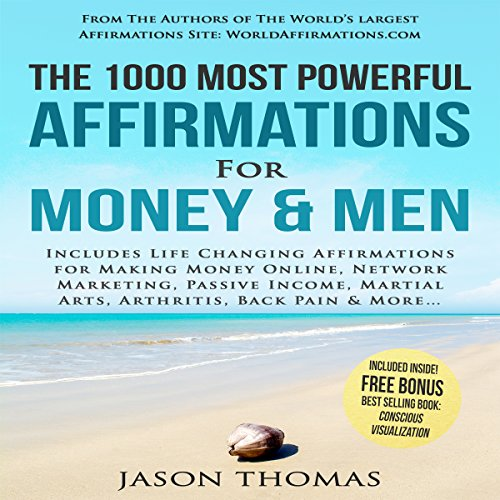 The 1000 Most Powerful Affirmations for Money & Men audiobook cover art