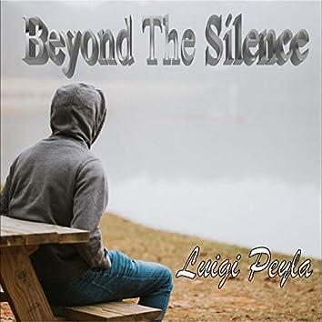 Beyond the Silence