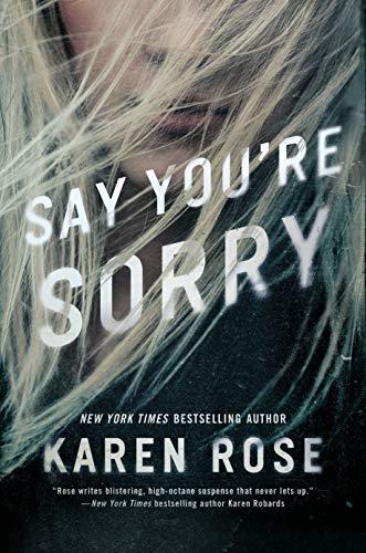 Say You're Sorry (Sacramento Series, The, Band 1)