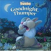 Disney Bunnies: Goodnight, Thumper!