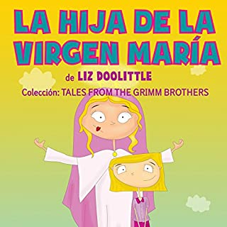Hija De La Virgen María [A Daughter of the Virgin Mary]                   By:                                                                                                                                 Liz Doolittle                               Narrated by:                                                                                                                                 Claudia R. Barrett                      Length: 5 mins     3 ratings     Overall 5.0