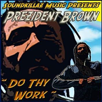 Do Thy Work