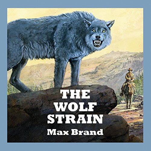 The Wolf Strain audiobook cover art