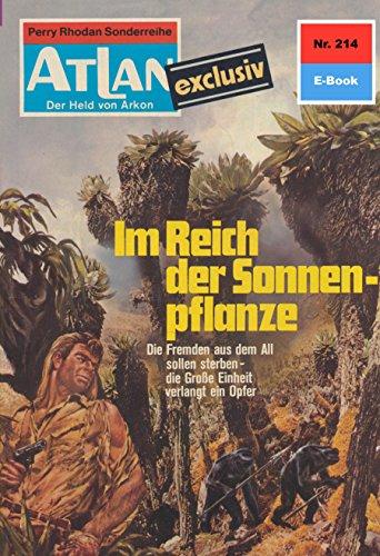 Atlan 214: Im Reich der Sonnenpflanze: Atlan-Zyklus