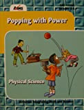 Popping with Power Physical Science (Activities Integrating Math and Science)