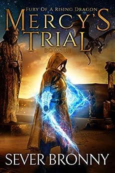 Mercy's Trial (Fury of a Rising Dragon Book 3) (English Edition) van [Sever Bronny]