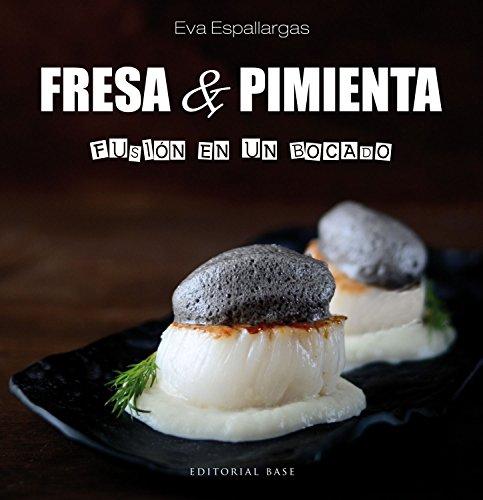 Fresa y Pimienta: Fusión en un bocado: 2