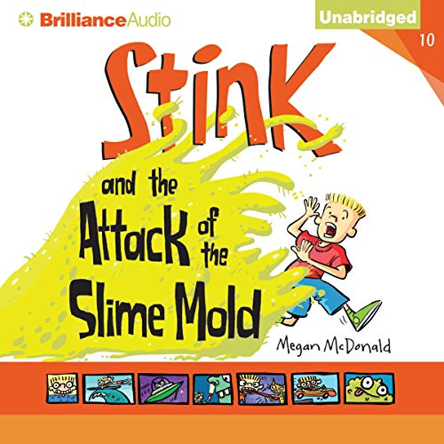 Stink and the Attack of the Slime Mold cover art