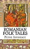 Romanian Folk Tales: In English and Romanian