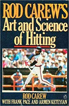 Paperback Rod Carew's Art and Science of Hitting Book