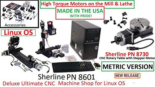 Best Deals! Sherline 8601 Metric Version Deluxe Ultimate Linux Based CNC Machine Shop