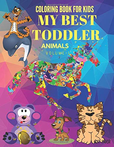 Coloring Book For Kids My Best Toddler: Animals Coloring Book,toddler, book for  kids and Toddler ages 3-8 (Volume 1)
