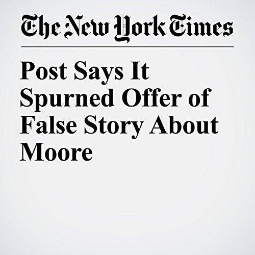 Post Says It Spurned Offer of False Story About Moore copertina